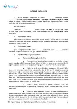 1 KATILIMCI SÖZLEŞMESİ 1. İş bu katılımcı sözleşmesi