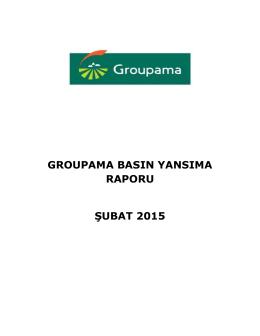 groupama basın yansıma raporu şubat 2015