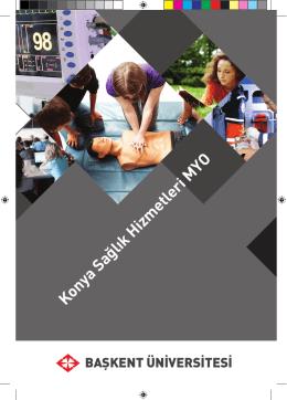 Konya Sağlık Hizmetleri MYO - Başkent Üniversitesi Adaylara Bilgi