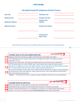 PROTHERM Hermetik Kombi İlk Çalıştırma Kontrol Formu 1.DOĞAL