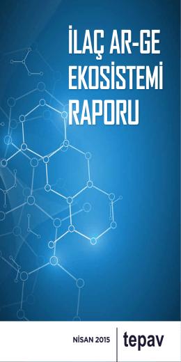 İlaç Ar-Ge Ekosistemi Raporu - Araştırmacı İlaç Firmaları Derneği