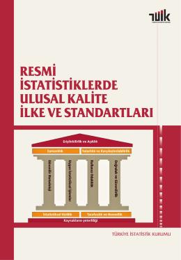 1. Resmi İstatistiklerde Ulusal Kalite İlke ve Standartları