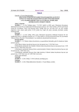 20 Aralık 2015 PAZAR Resmî Gazete Sayı : 29568 TEBLİĞ Gümrük