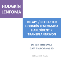 relaps / refrakter hodgkin lenfomada haploidentik transplantasyon