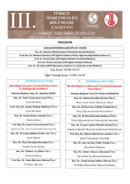PROGRAM Çay Arası: 10:00-10:15 Öğle Yemeği Arası: 13:00