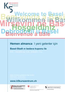 Mirsevini në Basel - K5 Basler Kurszentrum