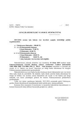 SAYI : TMTF/ …../ /2015 KONU :Hakem Yıllık Vize İşlemleri