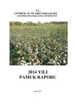 2014 yılı pamuk raporu - Gümrük ve Ticaret Bakanlığı Kooperatifçilik