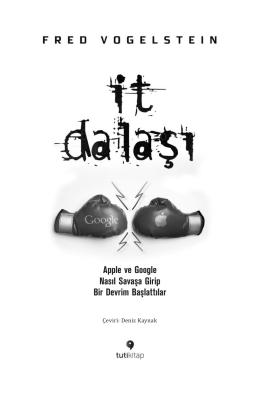 Apple ve Google Nasıl Savaşa Girip Bir Devrim Başlattılar