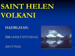 6-) Saint Helen Volkanik Patlaması