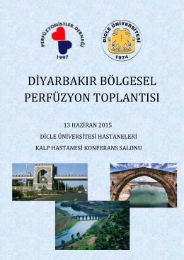 Perfüzyonistler Derneği Diyarbakır Bölgesel Toplantısı`na ait detaylı