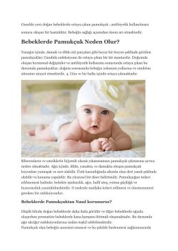 Bebeklerde Pamukçuk Neden Olur?