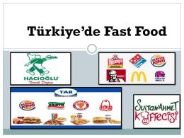Türkiye`de Fast Food Tüketimi