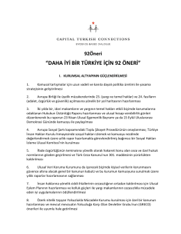 """""""DAHA İYİ BİR TÜRKİYE İÇİN 92 ÖNERİ"""""""