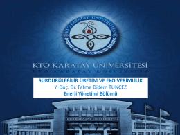 Yrd. Doç. Dr. Fatma Didem Tunçez, KTO Karatay Üniversitesi