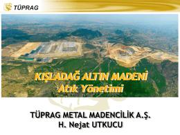 Kışladağ Altın Madeni Sunumu