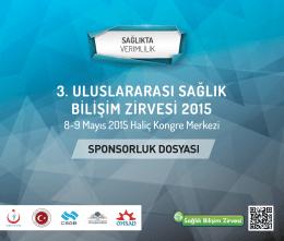 sponsorluk dosyası indir - 3. Uluslarası Sağlık Bilişim Zirvesi 2015
