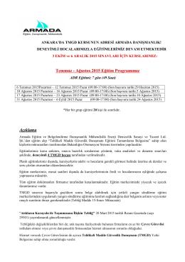 Temmuz - Ağustos 2015 Eğitim Programımız Açıklama