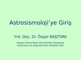 Astrosismoloji`ye Giriş
