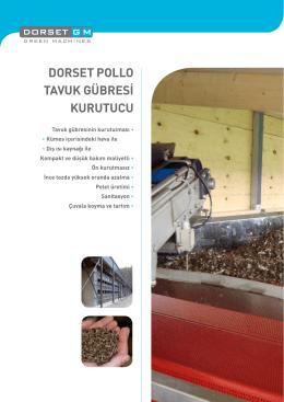 DORSET POLLO TAVUK GÜBRESİ KURUTUCU
