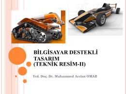 BİLGİSAYAR DESTEKLİ TASARIM (Teknik Resim-II)