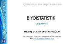 Uygulama 3 - Biyoistatistik ve Tıbbi Bilişim Anabilim Dalı