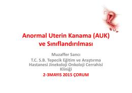 Anormal Uterin Kanama - Jinekolojik Onkoloji Derneği
