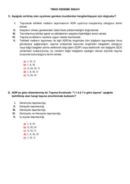 TMGD DENEME SINAVI 1) Aşağıda verilmiş olan uyulması gereken
