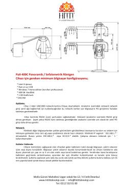 PaX-400C Panoramik / Sefalometrik Röntgen Cihazı için gereken