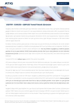 USDTRY– EURUSD—GBPUSD Temel/Teknik Görünüm