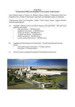 Türkmenistan Milli Cam Kompleksi Tesisi Anahtar Teslim İnşaatı