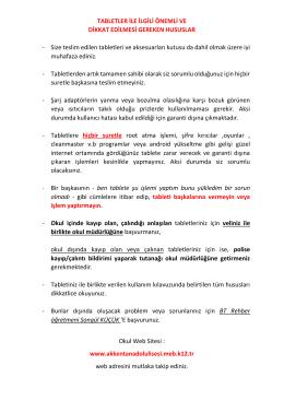 tabletler ile ilgili önemli hususlar - Akkent Anadolu Lisesi