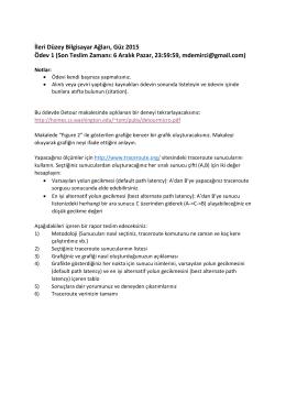 İleri Düzey Bilgisayar Ağları, Güz 2015 Ödev 1 (Son Teslim Zamanı