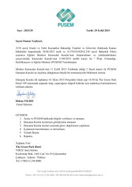 Sayı : 2015/29 Tarih: 29 Eylül 2015 Sayın Osman Yeşilyurt, 3154