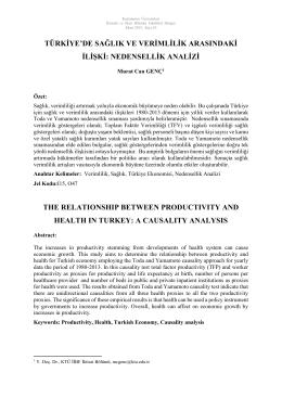 türkiye`de sağlık ve verimlilik arasındaki ilişki: nedensellik analizi the