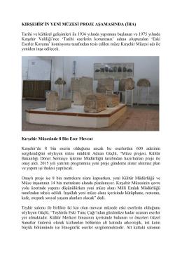 kırşehir`in yeni müzesi proje aşamasında (iha)