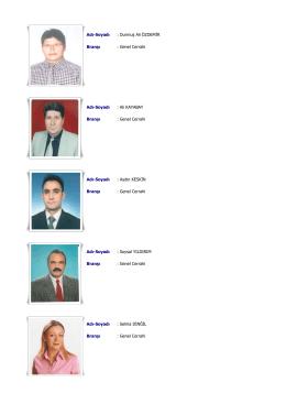 Adı-Soyadı : Durmuş Ali ÖZDEMİR Branşı : Genel Cerrahi Adı
