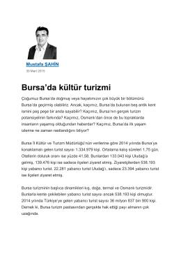 """""""Bursa`da kültür turizmi"""",Yeni Dönem Gazetesi"""
