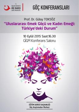 """""""Uluslararası Emek Göçü ve Kadın Emeği: Türkiye`deki Durum"""""""