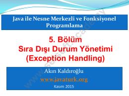 5. Bölüm Sıradışı Durum Yönetimi (Exception Handling)