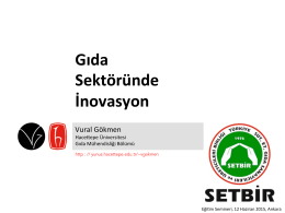 Gıda Sektöründe İnovasyon - Türkiye Süt, Et, Gıda Sanayicileri ve