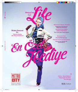 Aylık dergimiz Metro City Life`ı indirmeyi unutmayın.