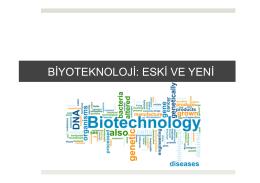 1. Biyoteknoloji Eski ve Yeni
