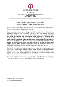 Belen Belediye Başkanı Adnan Vurucu`dan Rektör Prof. Dr. Türkay