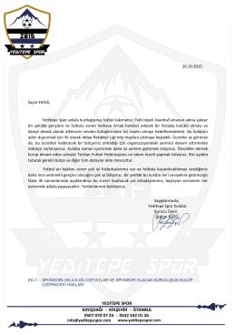 26.10.2015 Sayın Yetkili, Yeditepe Spor adıyla kurduğumuz futbol