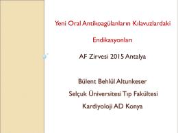 Bülent Behlül Altunkeser - 5. Atriyal Fibrilasyon Zirvesi