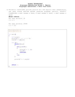 1) Kullanıcı tarafından girilen pozitif bir tam sayının asal çarpanlarını