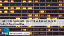 Türkiye`de Toplumsal Cinsiyet ve Kadına Yönelik Şiddet Araştırmaları
