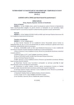 yatırım hizmet ve faaliyetleri ile yan hizmetlere ilişkin belge ve kayıt