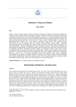 Dindarlık ve Depresyon İlişkisi Relationship of Religiosity and